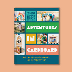 Adventures in cardboard kids craft activity book by Eleanor Ford