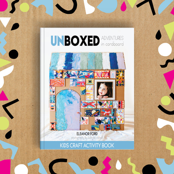 Unboxed: Adventures in cardboard, a kids craft book about cardboard box crafts