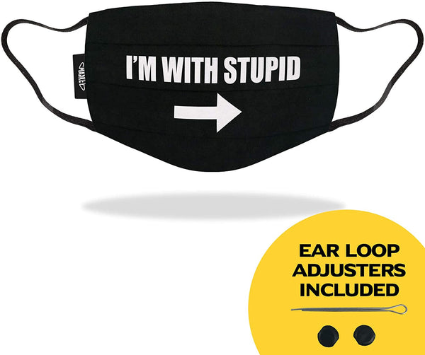 I'm with Stupid - Funny Face Mask - LIMITED EDITION
