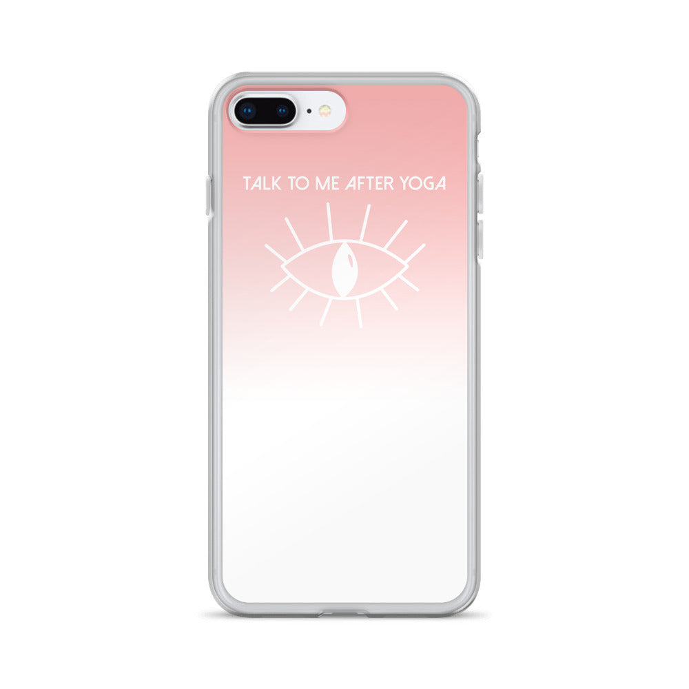 TALK TO ME AFTER YOGA: iPhone Case