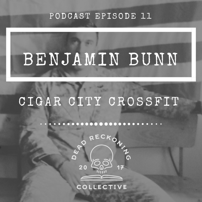 PODCAST EP11: Benjamin Bunn <br>[Cigar City Crossfit]
