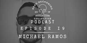 PODCAST EP19: Michael Ramos