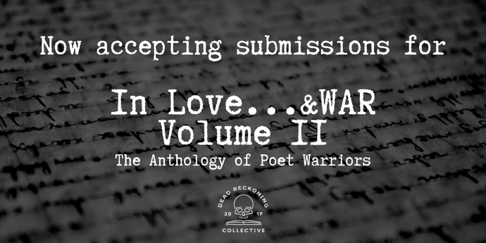 "Now Accepting Submissions for ""In Love...&WAR Volume II"""