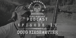 PODCAST EP17: Doug Kiesewetter