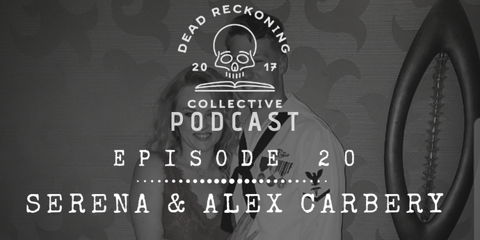 PODCAST EP20: Serena & Alex Carbery