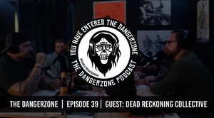 The Dangerzone Podcast: Episode 39