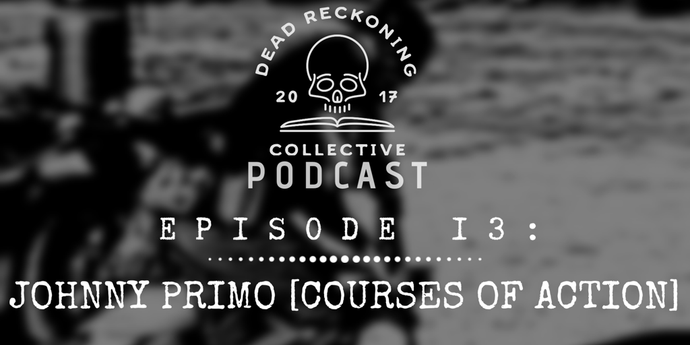 PODCAST EP13: Johnny Primo [Courses of Action/Gym Jones]