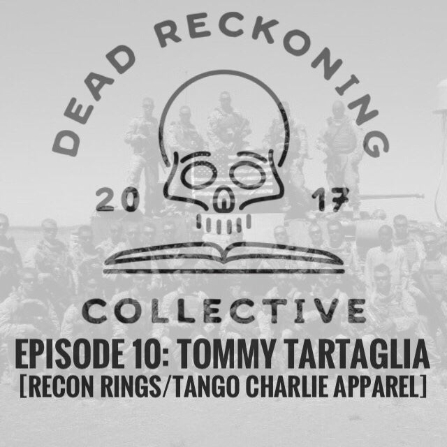 PODCAST EP10: Thomas Tartaglia [Recon Rings & Tango Charlie Apparel]