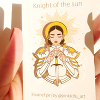 """KNIGHT OF THE SUN"" - hard enamel pin"