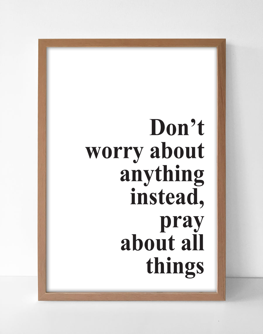 Don't Worry Print