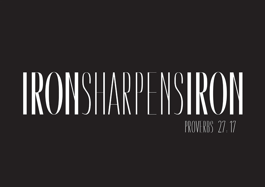 Iron Sharpens Iron Poster