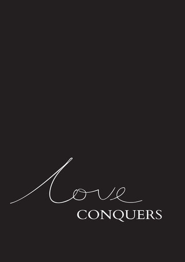 Love Conquers Print