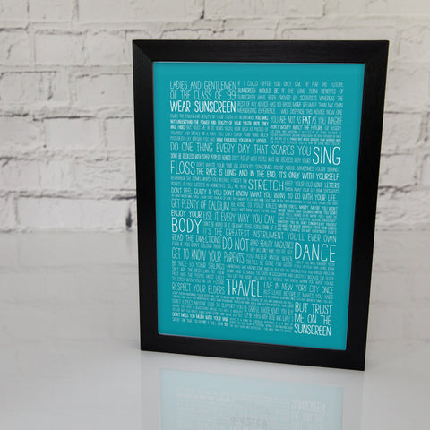 Graduation Gift - Baz Luhrmann Wear Sunscreen Class Of '99 Print - Leaving Or Good Luck Present