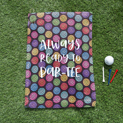 Funky Golf Accessory - Always Ready To Par-Tee Loud Golf Towel - Multi-Coloured Fun Golf Wear
