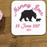 "Mammy Bear Coaster - Customised for your Cubs and your version of ""Mama"""