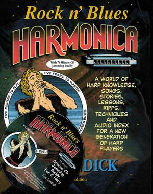 Rock n' Blues Harmonica Book with 73 Minute CD 2010 Revised