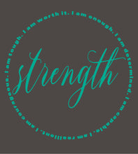 "Load image into Gallery viewer, ""Strength"" Kimberly Morring T-Shirt"