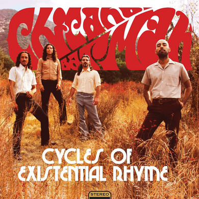 Chicano Batman - Cycles of Existential Rhyme LP