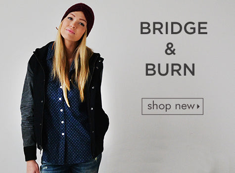 Shop Bridge & Burn