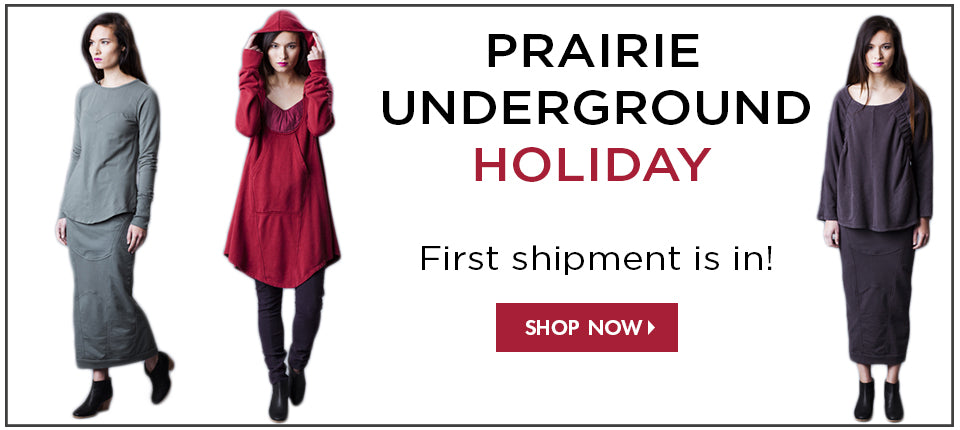 Shop Prairie Underground First Holiday Shipment