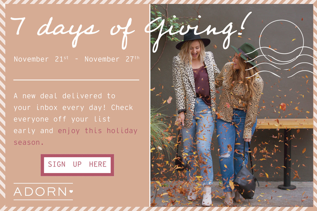Seven Days of Giving with Adorn!