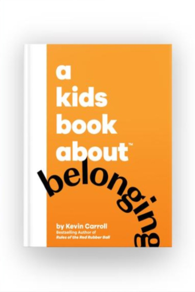 A Kids Book About Belonging - Est. Ship Date 7/15 PRE-ORDER