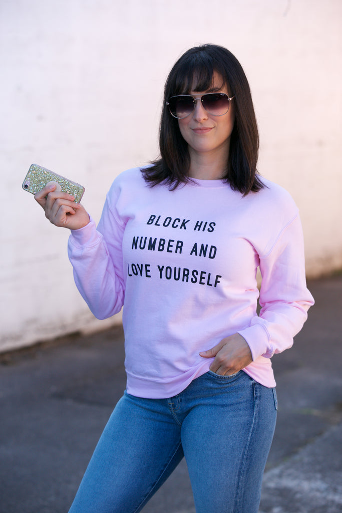LULUSIMONSTUDIO Block His Number and Love Yourself Sweatshirt