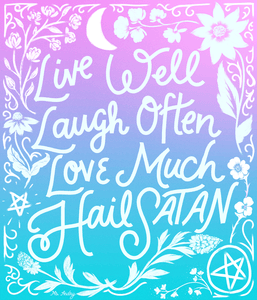 Live, Laugh, Love, Hail Satan - Art Print
