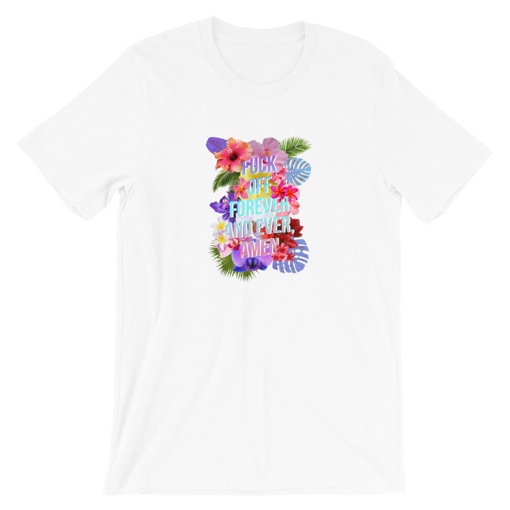 Fuck Off Forever T-Shirt