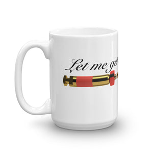 Let Me Get on Your Nerves Gift Mug - Carious Tees