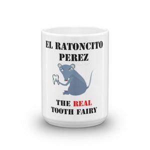 EL Ratoncito Perez Toothfairy Gift Mug - Carious Tees