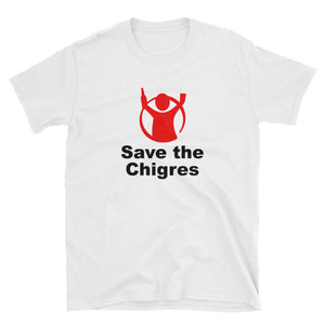 "Camiseta ""SAVE THE CHIGRES"""