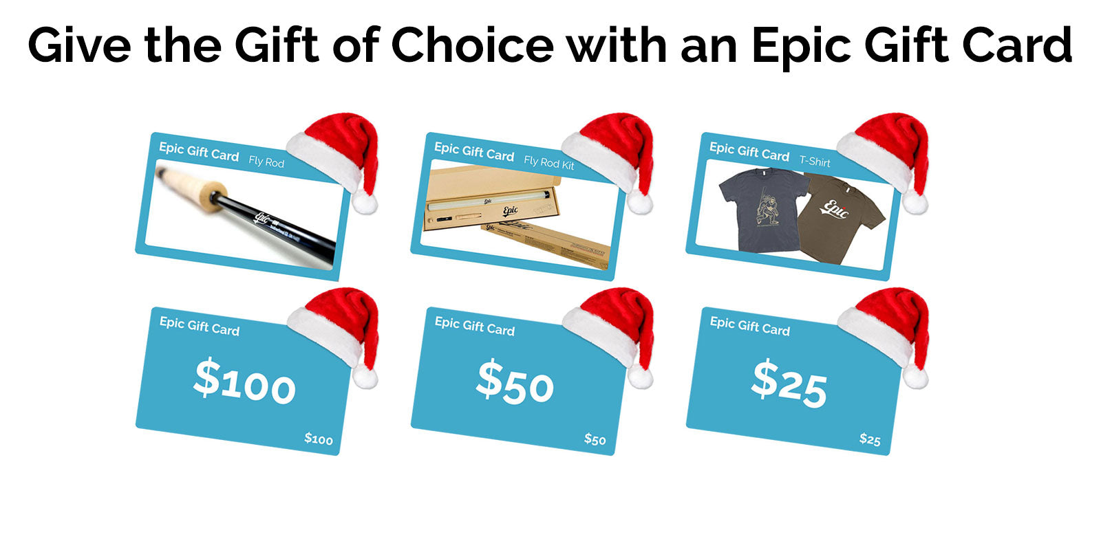 Epic fly fishing gift cards for Christmas