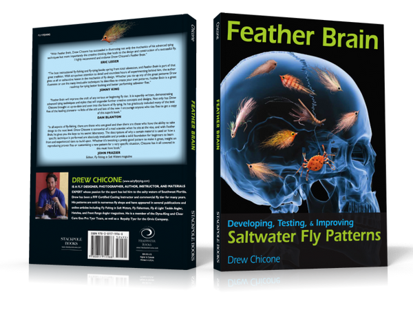 Feather Brain Developing, Testing & Improving Saltwater Fly Patterns.