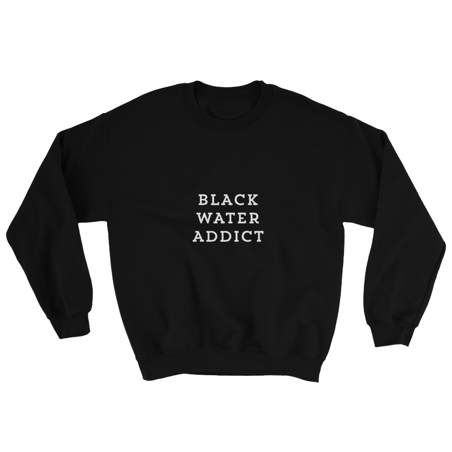Red Eye Black Water Addict Sweatshirt
