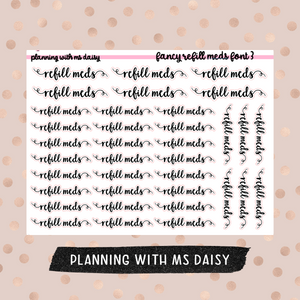 Fancy Refill Meds Stickers - Font 3
