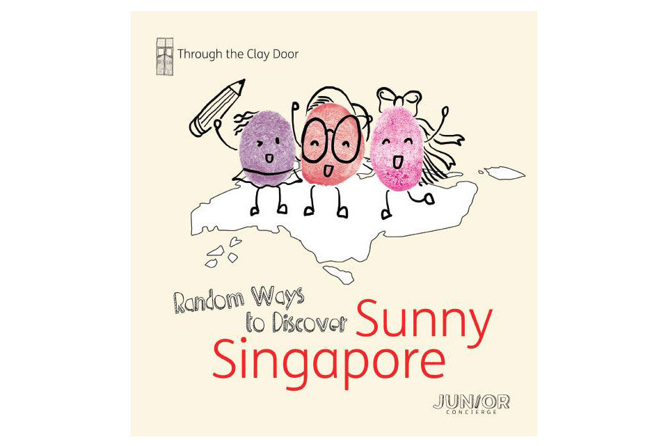 Through the Clay Door: Random Ways to Discover Sunny Singapore