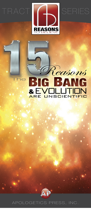 15 Reasons the Big Bang and Evolution are Unscientific