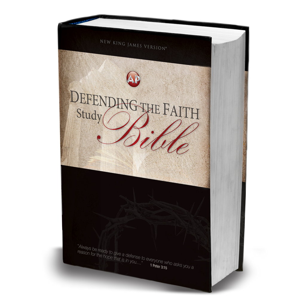 Defending the Faith Study Bible (PRE-ORDER)