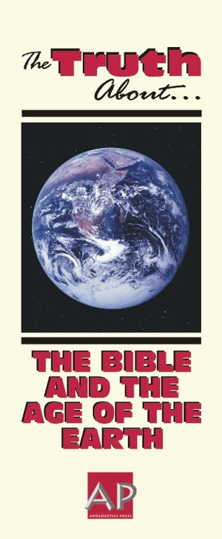 Truth about the Bible and the Age of the Earth
