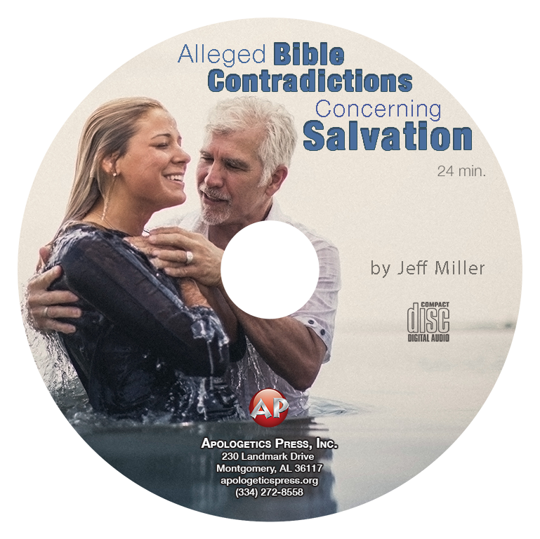 Alleged Bible Contradictions Concerning Salvation (CD)