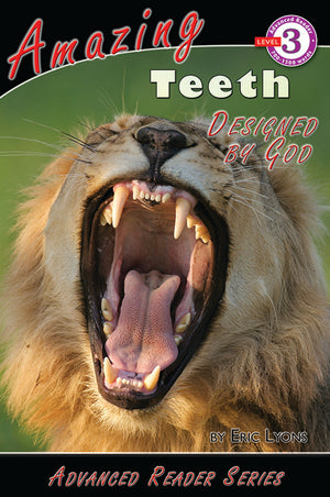 Advanced Reader: Amazing Teeth Designed by God