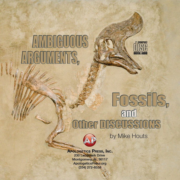 Ambiguous Arguments, Fossils, and Other Discussions [Audio Download]