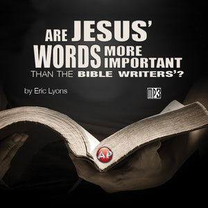 Are Jesus' Words More Important than the Bible Writer's? [Audio Download]