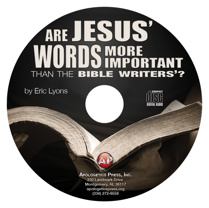 Are Jesus' Words More Important than the Bible Writers'? (CD)