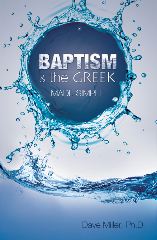 Baptism and the Greek Made Simple