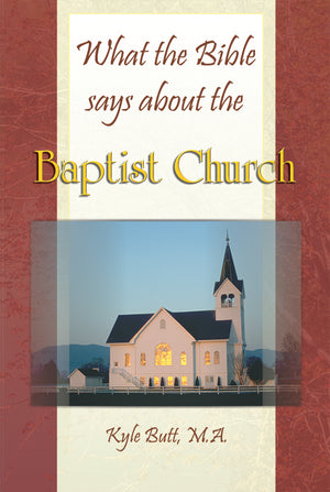 What the Bible says about the Baptist Church