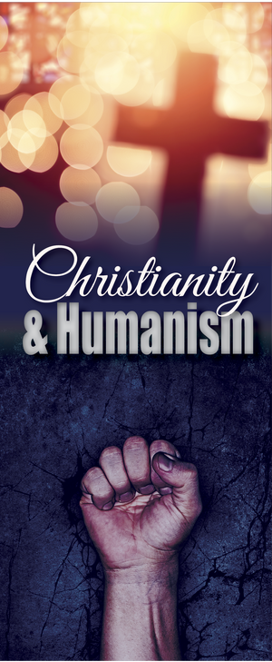 Christianity and Humanism