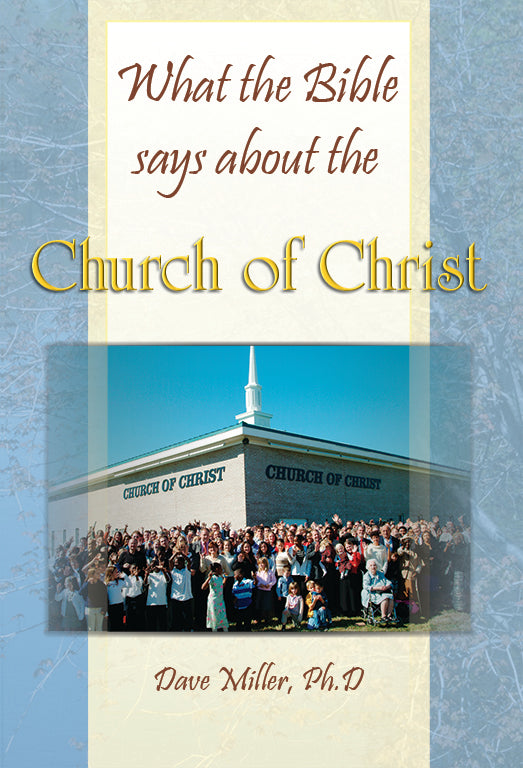 What the Bible says about the Church of Christ
