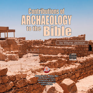 Contributions of Archaeology to the Bible—Session 1 [Audio Download]